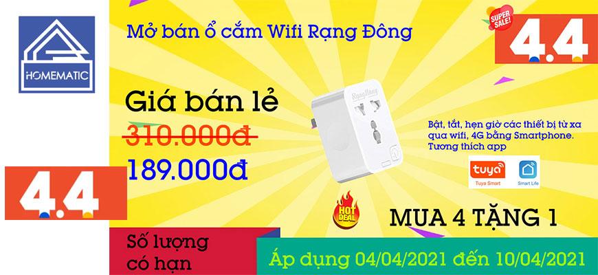 04.04 Mở bán ổ cắm wifi Rạng Đông (Đã kết thúc)